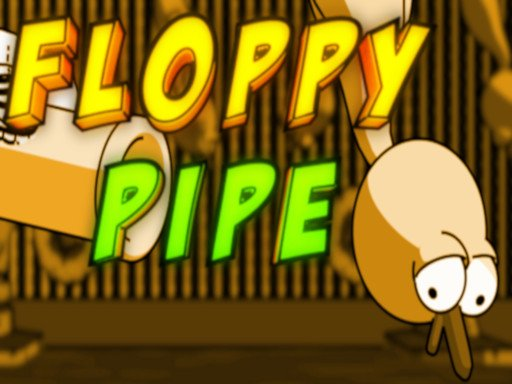 Play Floppy Pipe Now!