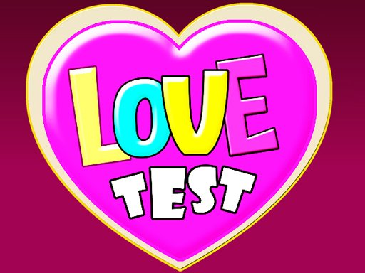 Play Love Test Game Now!