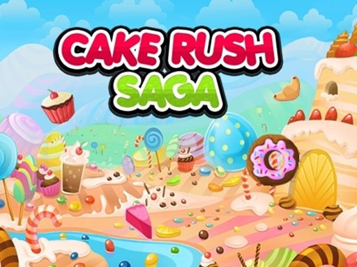 Play Cake Rush Saga Now!