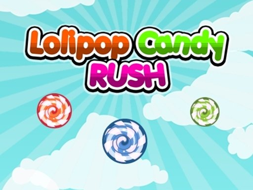 Play Lolipop Candy Rush Now!