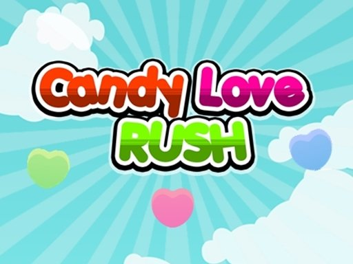 Play Candy Love Rush Now!