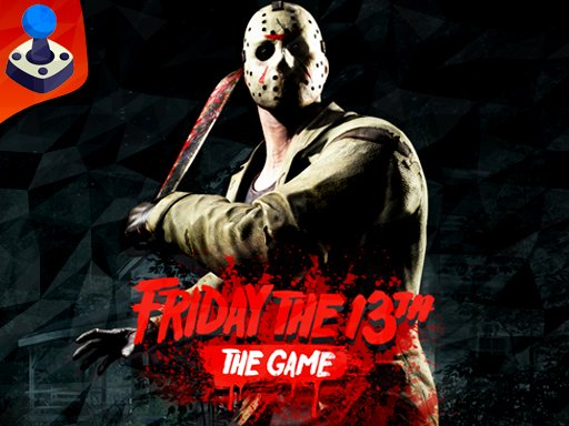 Play Friday the 13th Now!