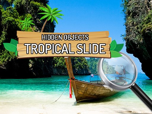 Play Hidden Objects Tropical Slide Now!