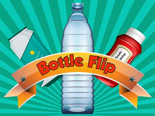 Play Bottle Flip Now!