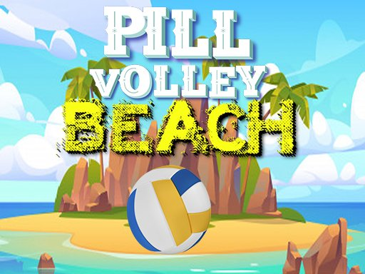 Play Pill Volley Beach Now!