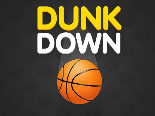 Play Dunk Down Now!