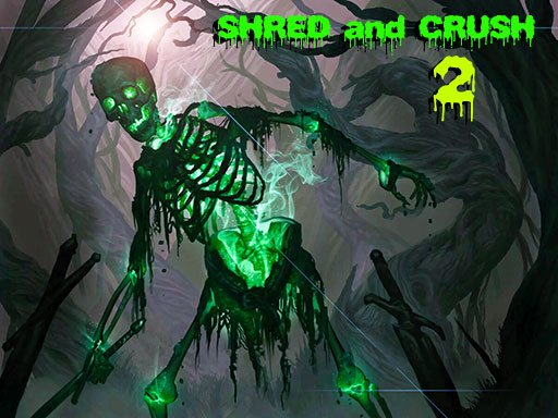 Play Shred and Crush 2 Now!