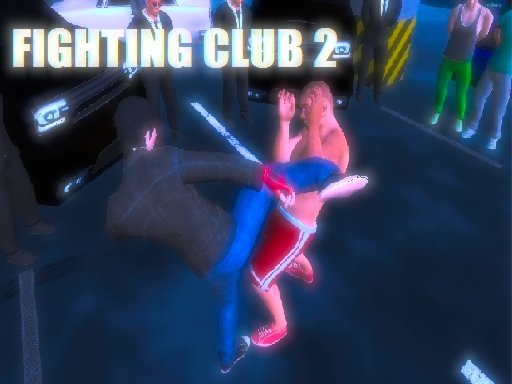 Play Fighting Club 2 Now!