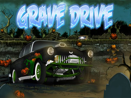 Play Grave Drive Now!