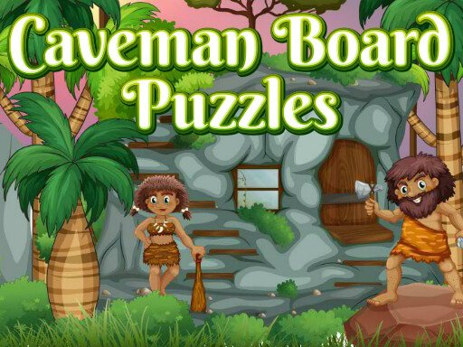 Play Caveman Board Puzzles Now!