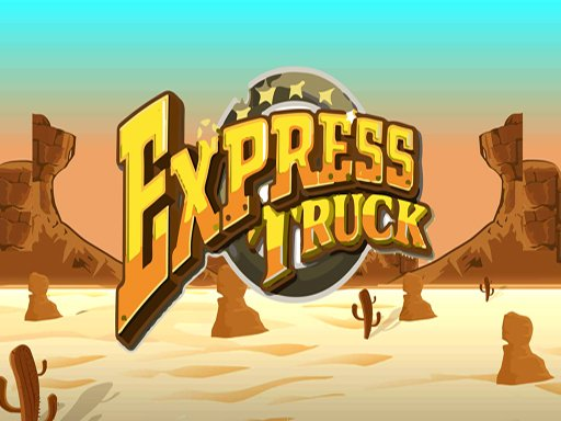 Play Express Truck Now!