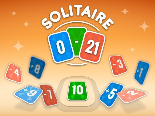 Play Solitaire 0 - 21 Now!