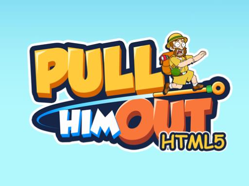 Play Pull Him Out Now!