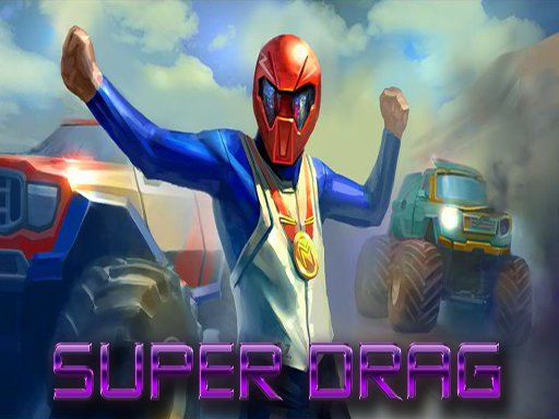 Play Super Drag Now!