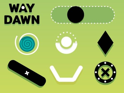 Play Way Dawn Now!