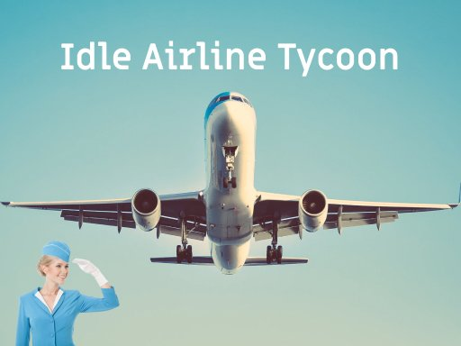 Play Idle Airline Tycoon Now!