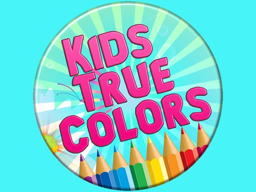 Play Kids True Colors Now!