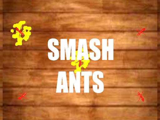 Play SMASH ANTS Now!