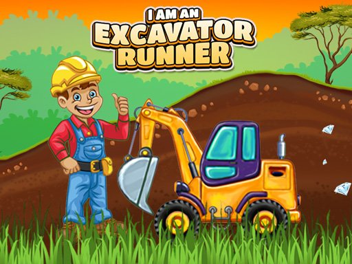 Play I am an Excavator Runner Game Now!