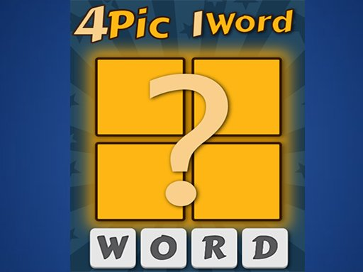 Play 4 Pics 1 Word Now!