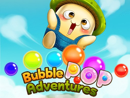 Play Game Bubble Pop Adventures Now!