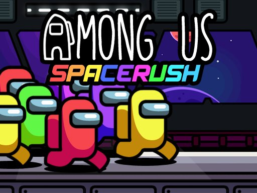 Play Among Us Space Rush Now!