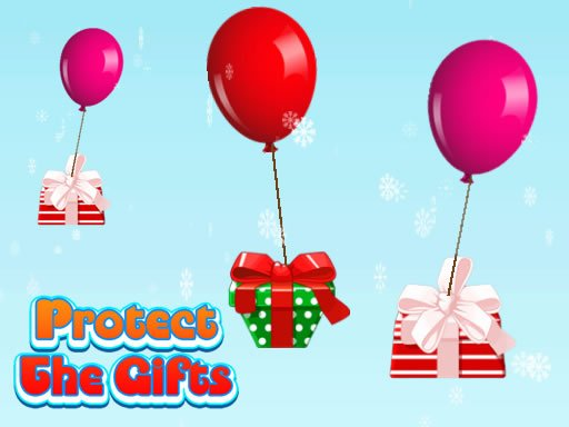 Play Protect The Gifts Now!