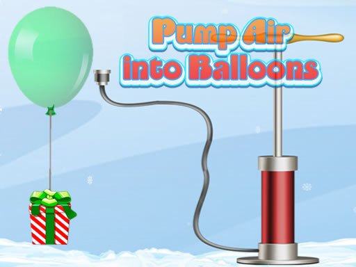Play Pump Air into Balloon Now!