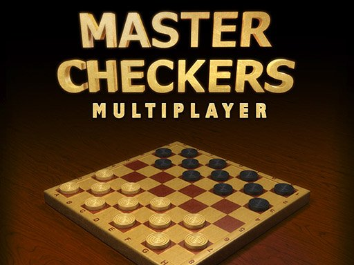 Play Master Checkers Multiplayer Now!