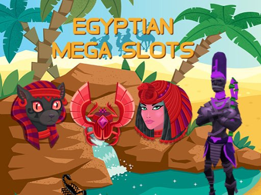Play Egyptian Mega Slots Now!