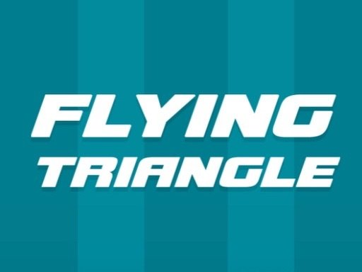 Play Flying Triangle Now!