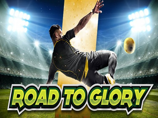 Play Road to Glory Now!