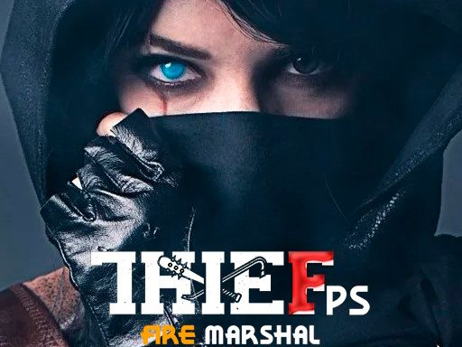 Play Thief Fps Fire Marshal Now!