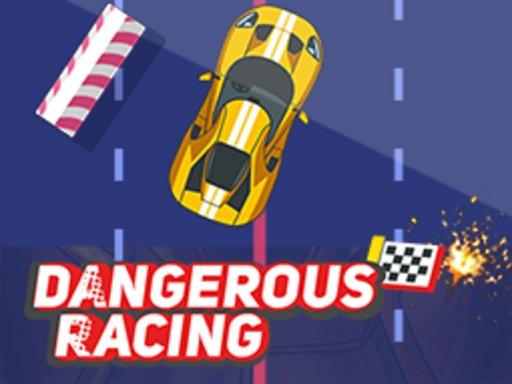 Play Dangerous Racing Now!